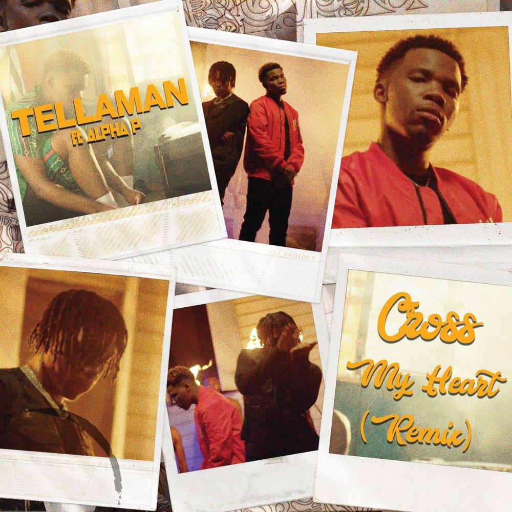 Tellaman Cross My Heart (Remix)