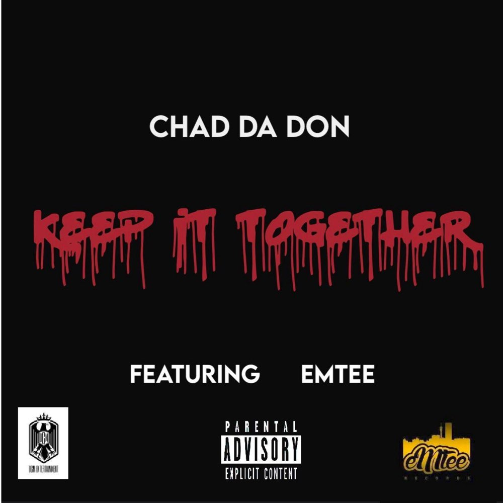 Chad Da Don Keep It Together