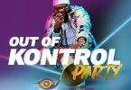Crowd Kontroller Out Of Kontrol Party Mix (BBNaija 2020)