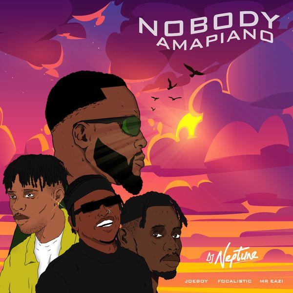DJ Neptune Nobody (Amapiano Remix)