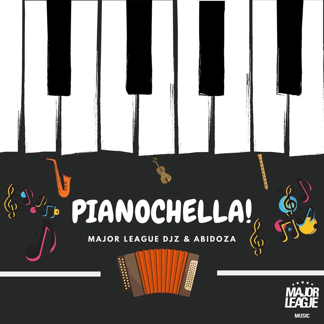 Major League & Abidoza Pianochella! Album