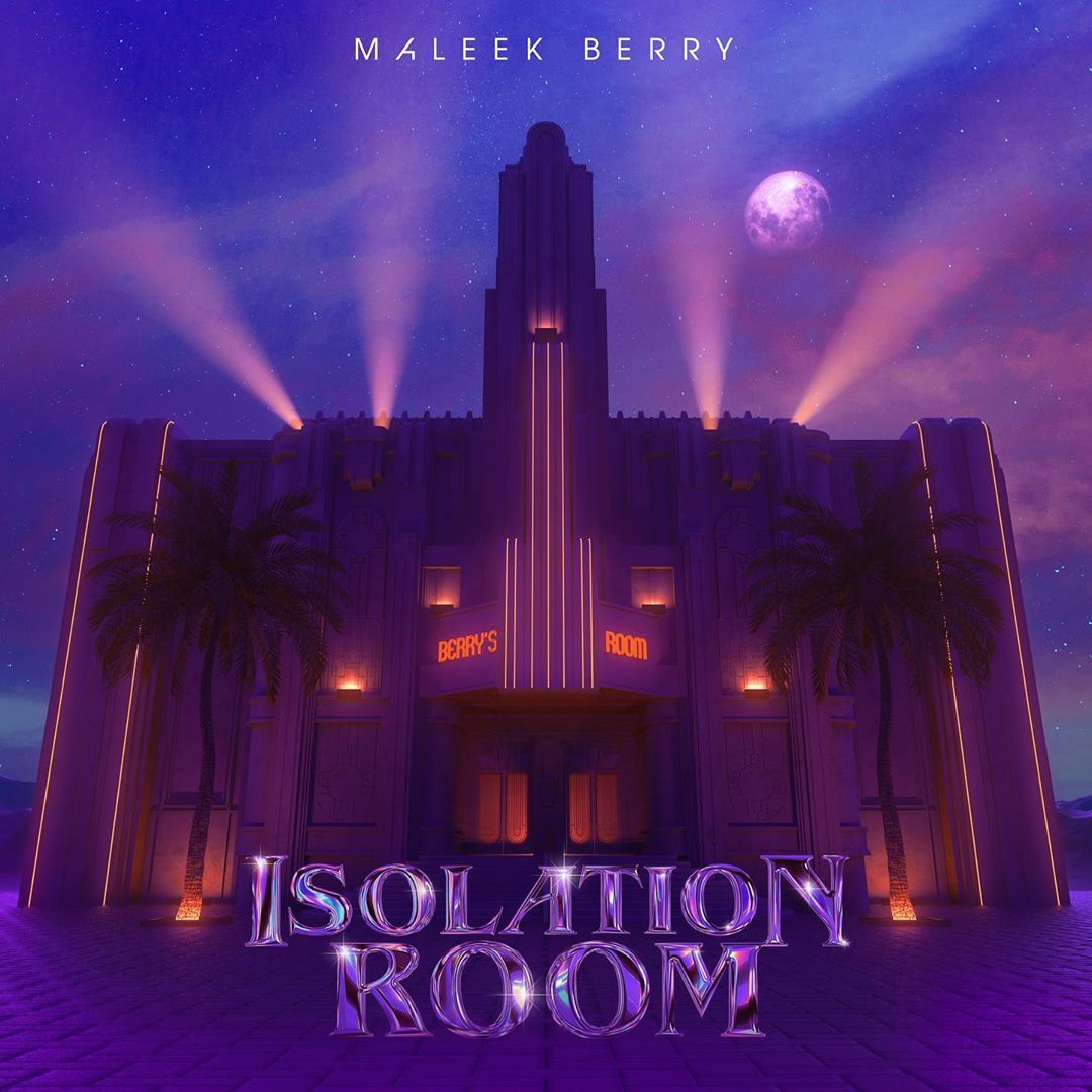 Maleek Berry Isolaton Room EP