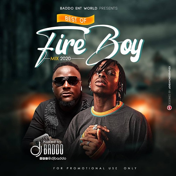 DJ Baddo Best Of Fireboy Mix