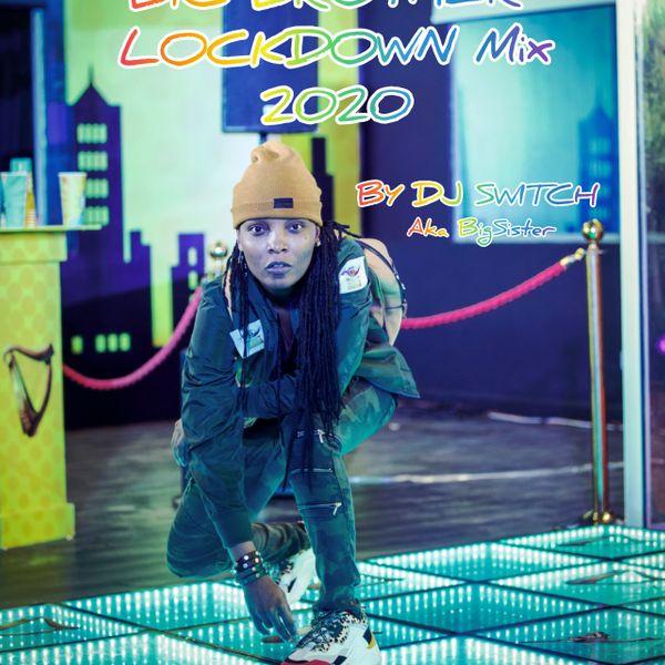 DJ Switch Big Brother Naija Lockdown Mix 2020