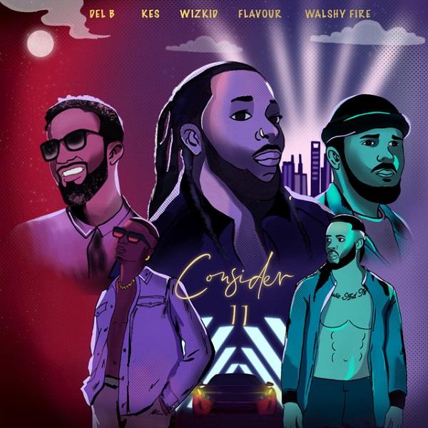 Del B Consider (Remix)