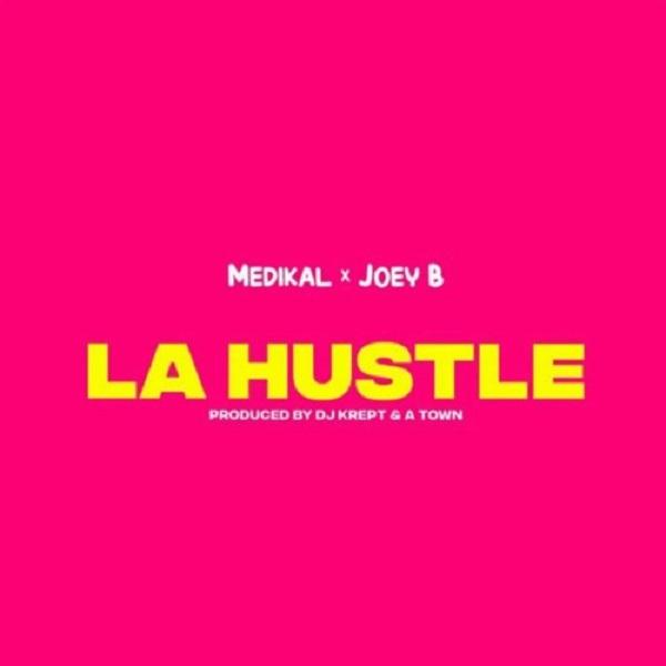 Medikal La Hustle