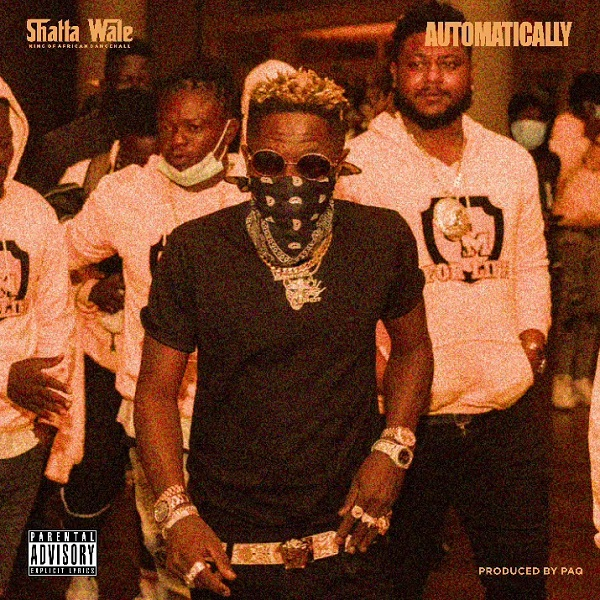 Shatta Wale Automatically