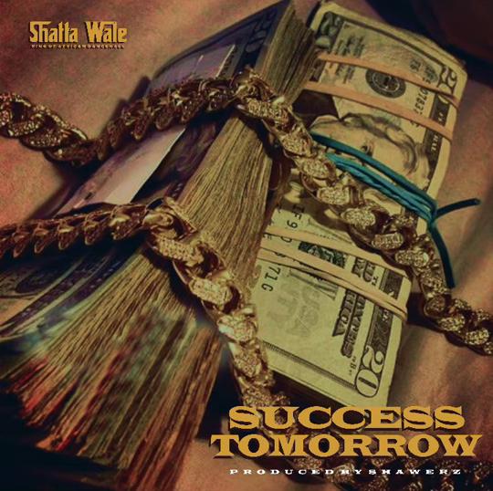 Shatta Wale – Tomorrow Success