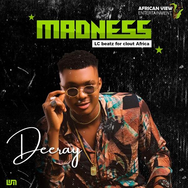 Deeray Madness