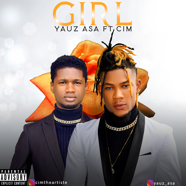 Yauz Asa - Girl ft. Cim