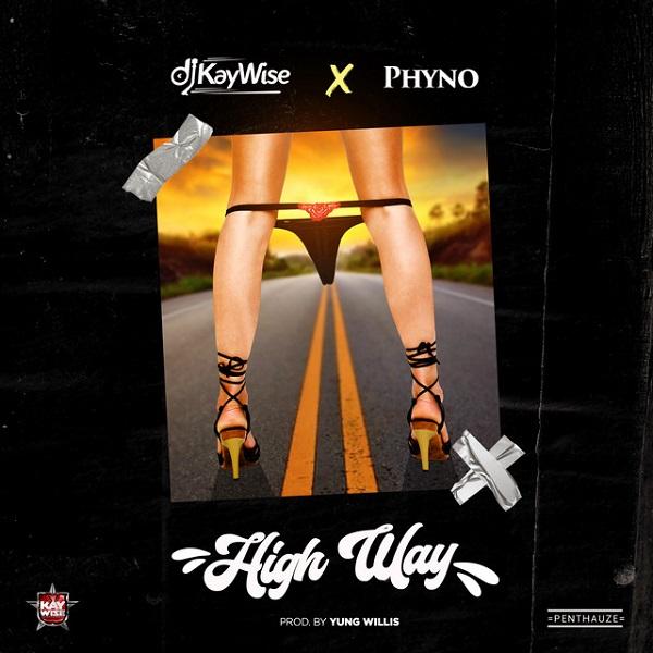 DJ Kaywise High Way
