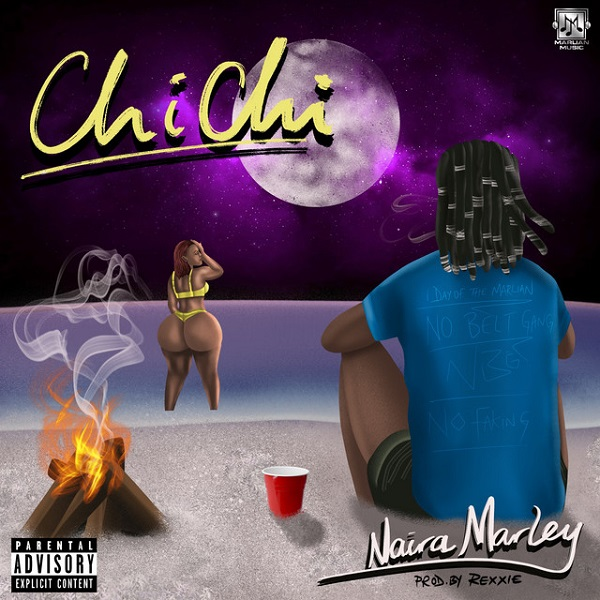 Naira Marley – Chi Chi MP3 DOWNLOAD