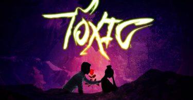 Reminisce Toxic