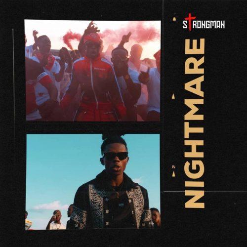 Strongman – Nightmare MP3 DOWNLOAD