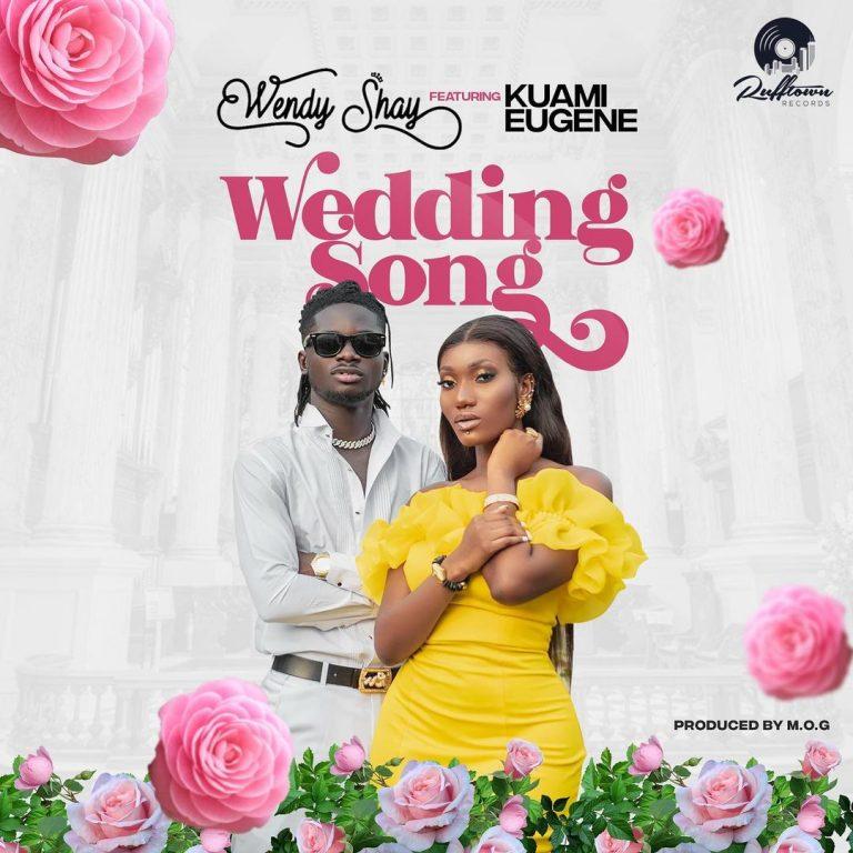 Wendy Shay – Wedding Song ft. Kuami Eugene