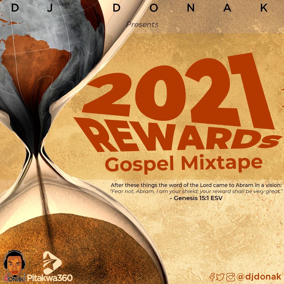 DJ Donak 2021 Rewards Gospel Mix