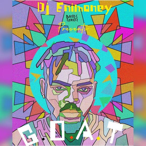 DJ Enimoney G.O.A.T Mixtape (Best of Olamide)
