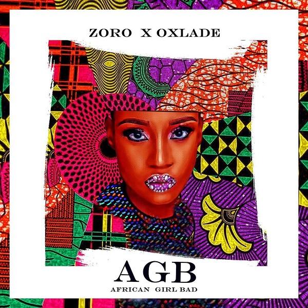 Zoro African Girl Bad (AGB)