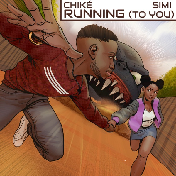 Chike Running (To You)
