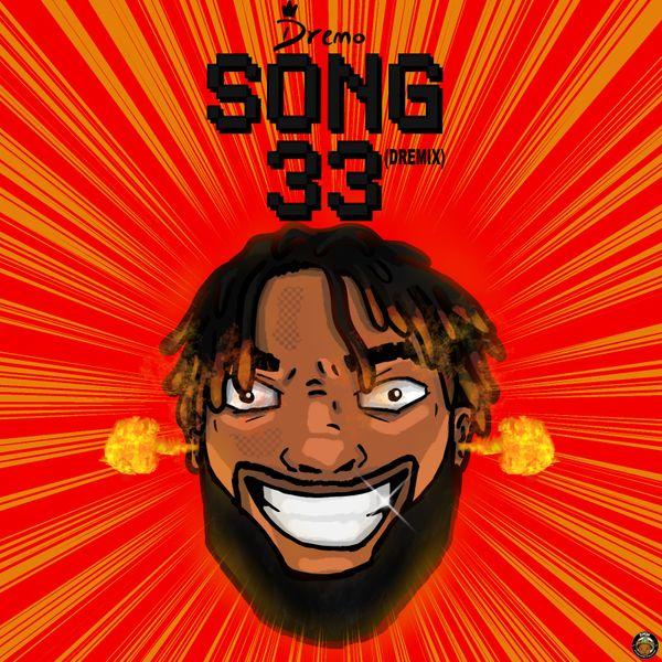Dremo Song33 (Dremix)
