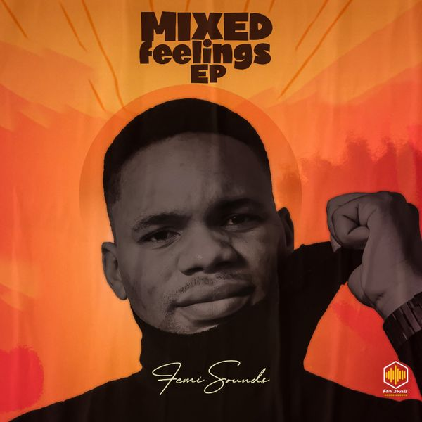 Femi Sounds Mixed Feelings Album
