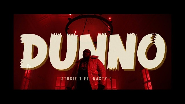 Stogie T – Dunno ft. Nasty C (Video)