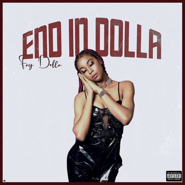 Fay Dolla End In Dolla EP