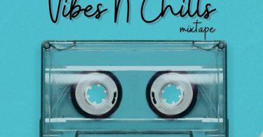 DJ Dewik Vibes N Chills Mixtape