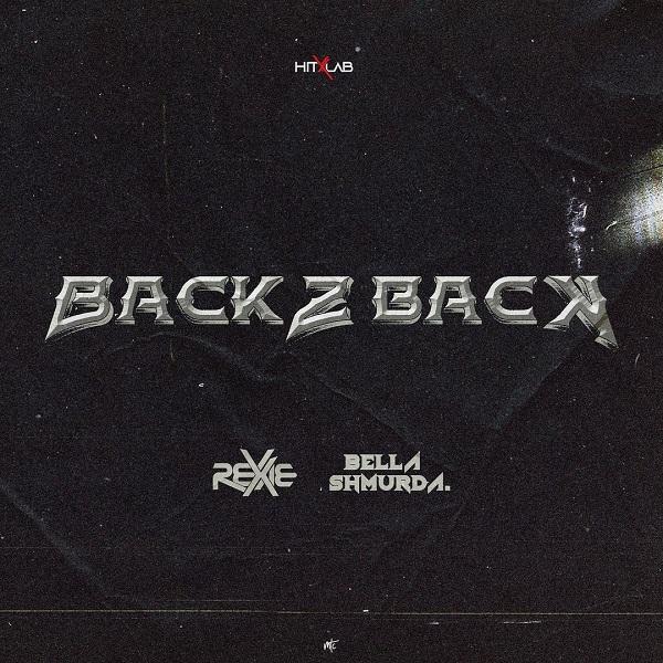 Rexxie Back 2 Back