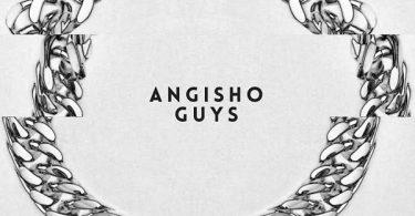 Cassper Nyovest Angisho Guys