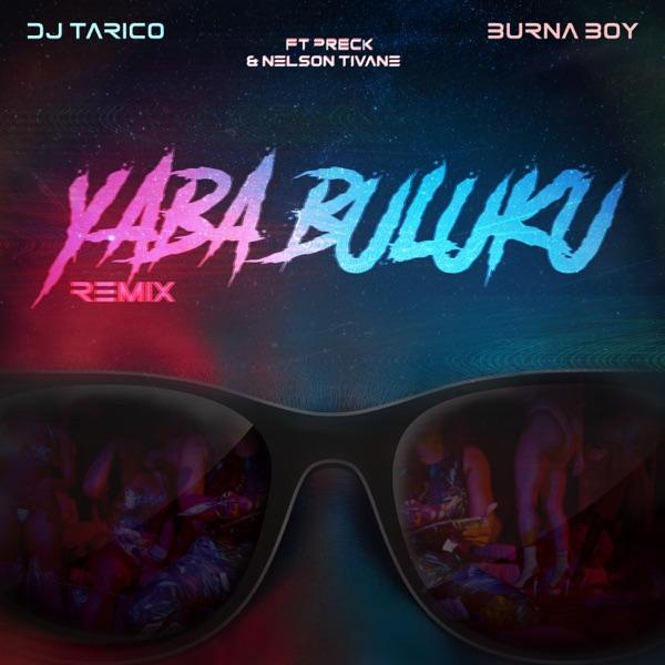 DJ Tarico Yaba Buluku Remix