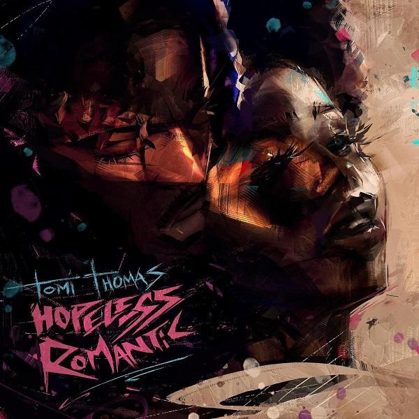 Tomi Thomas Hopeless Romantic EP