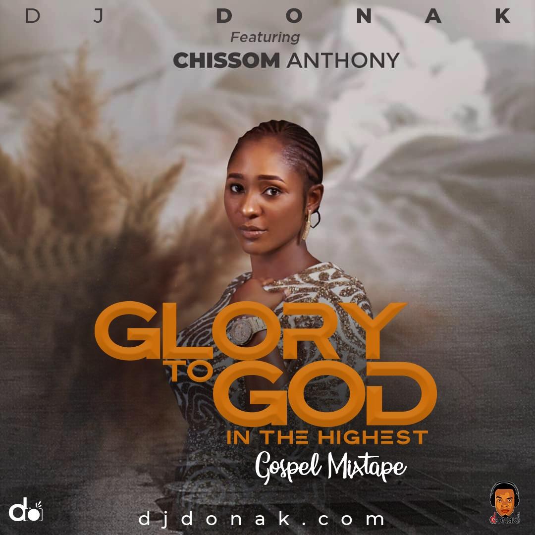 DJ Donak Glory To God In The Highest Gospel Mix