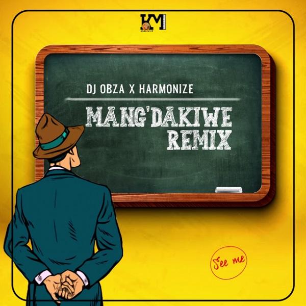 DJ Obza Mang'Dakiwe (Remix)