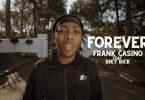 Frank Casino Forever Video