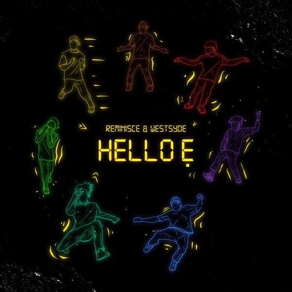Reminisce Hello Ẹ