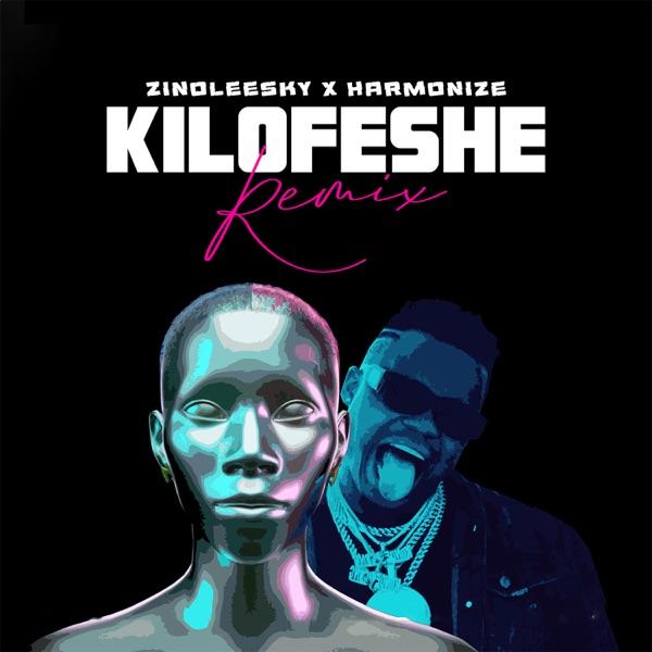 Zinoleesky Harmonize Kilofeshe (Remix)