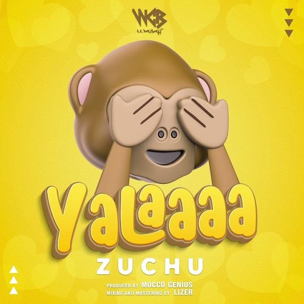 Zuchu Yalaaaa
